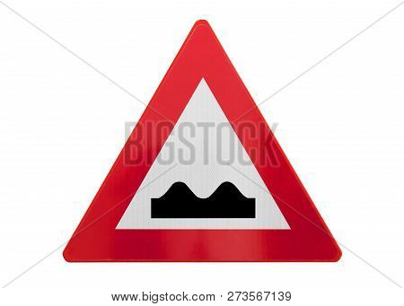 Traffic Sign Isolated - Bumpy Road Ahead - Isolated On White