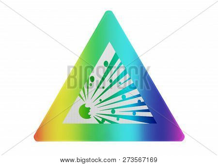 Traffic Sign Isolated - Explosion Danger - Isolated And Rainbow Colored