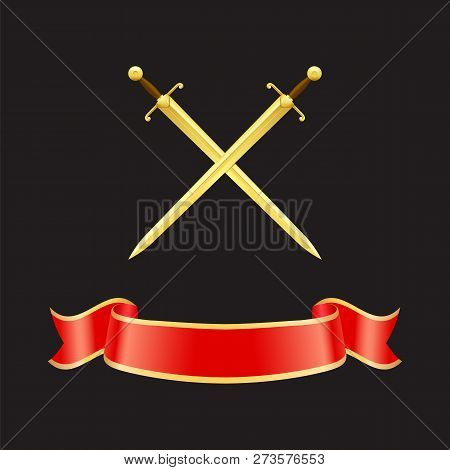 Ribbon Waves Banner And Crossed Swords With Heavy Handles. Epees Made Of Gold And Red Stripe With Ye