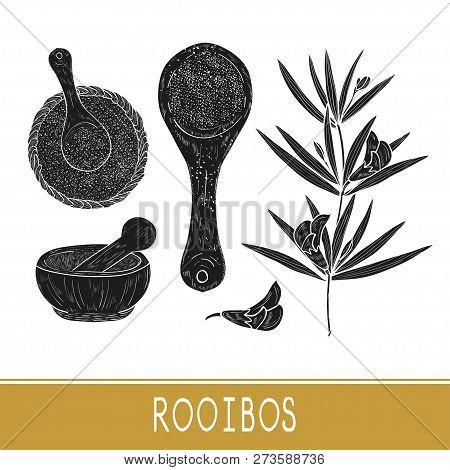 Rooibos. Leaves, Flower, Tea, Bowl, Spoon, Mortar. Black Silhouette On White Background. Set