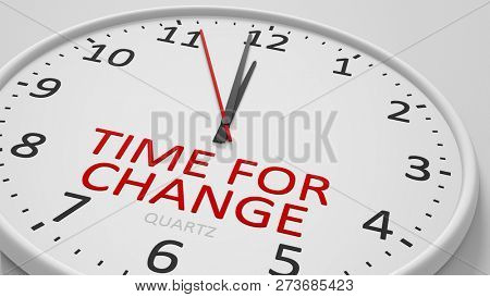 Time for change clock text modern bright style 3d illustration