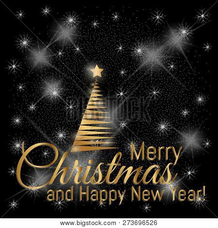Gold Merry Christmas Card With New Year Tree And Star On The Black Lighting Background