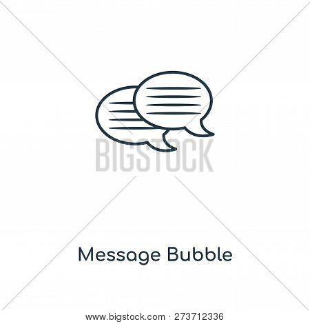 Message Bubble Icon In Trendy Design Style. Message Bubble Icon Isolated On White Background. Messag