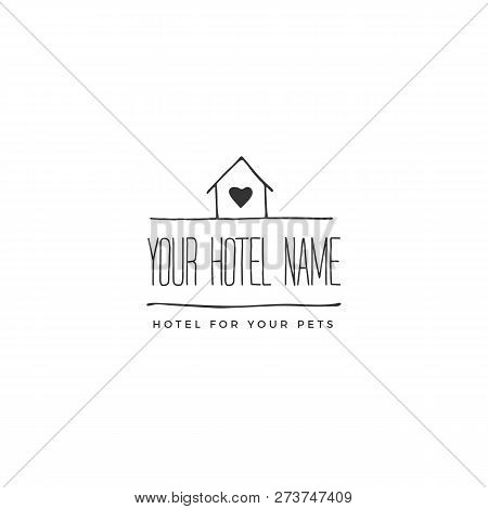 Vector Hand Drawn Logo Template For Pets Related Business. A House. Illustration For Pet Hotel, Shop