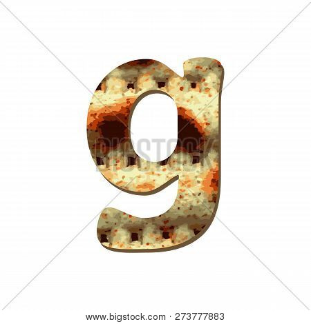 Rounded English Lowercase Letter G With Matza Texture. Font For Passover. Vector Illustration On Iso
