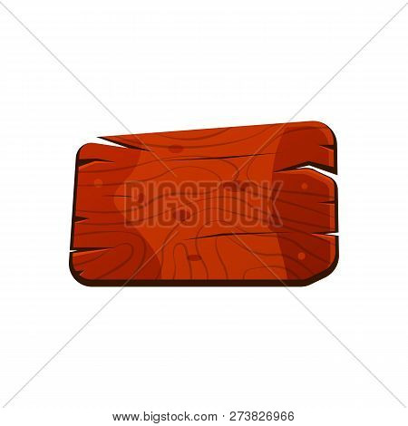 Cartoon Wood Sign Board With Cracks. Old West Wood Plank. Welcome Board. Plank For Banners Or Messag
