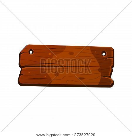 Cartoon Wood Sign Board With Holes. Old West Wood Plank. Welcome Board. Plank For Banners Or Message