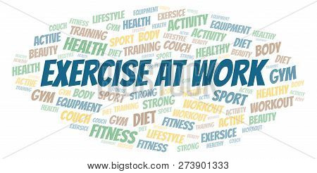 Exercise At Work Word Cloud. Wordcloud Made With Text Only.