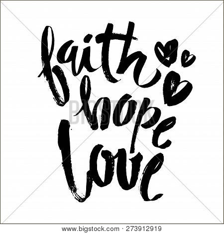 Faith Hope Love, Vector Bible Calligraphy, Faith Hand Lettering, Modern Script Font Lettering, Vecto
