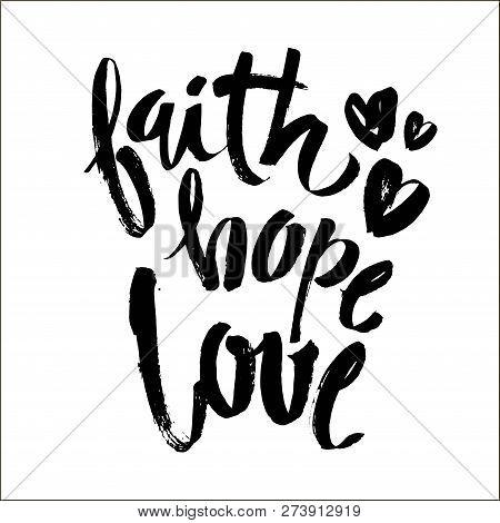 Faith Hope Love, Vector Bible Calligraphy, Faith Hand Lettering, Modern Script Font Lettering, Vecto