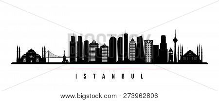 Istanbul City Skyline Horizontal Banner. Black And White Silhouette Of Istanbul. Vector Template For