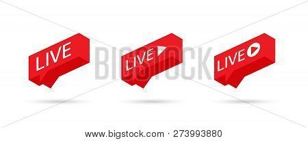 Live Stream Sign, Emblem, Logo. Social Media Icon Live Streaming. Speech Bubble. Vector Illustration