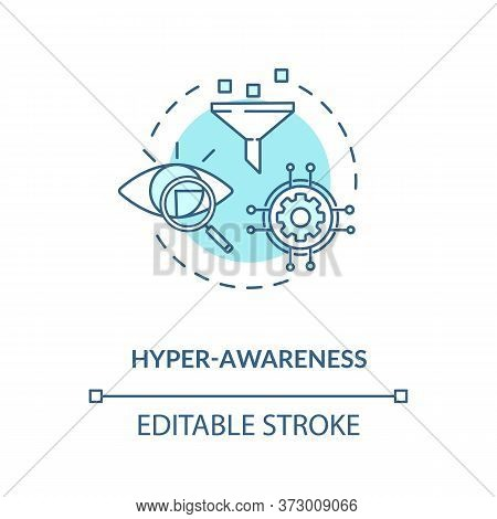 Hyper Awareness Turquoise Concept Icon. Sales Funnel. Workforce Management. Digital Business Agility