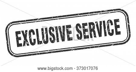 Exclusive Service Stamp. Exclusive Service Square Grunge Sign. Exclusive Service