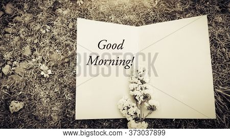 Good Morning Text Written On Card In Vintage Background. Stock Photo.