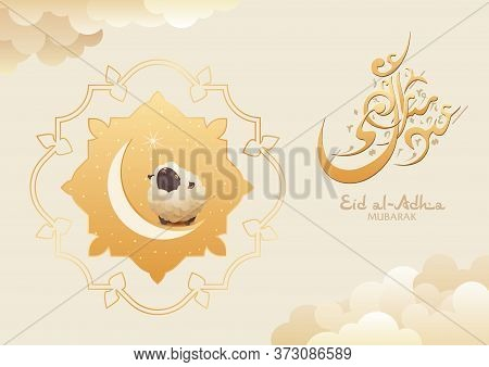 Eid Al Adha Calligraphy Greeting Card. Islamic Festival Of Sacrifice Ram, Sheep. Decor Crescent With
