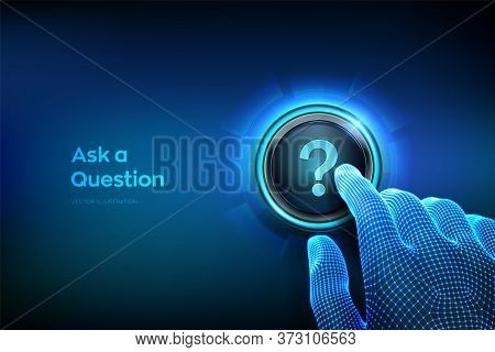Ask A Question. Closeup Finger About To Press A Button With A Question Mark. Ask Symbol. Help Suppor