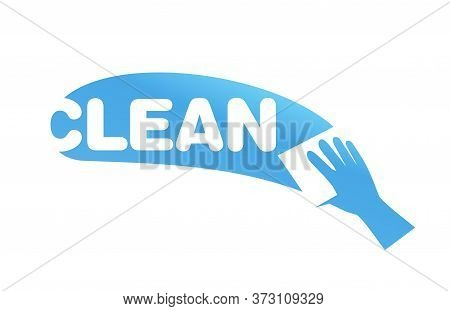 Cleaning Service Company Logo Template - Vector Emblem With Clean Word And Hand With Washcloth