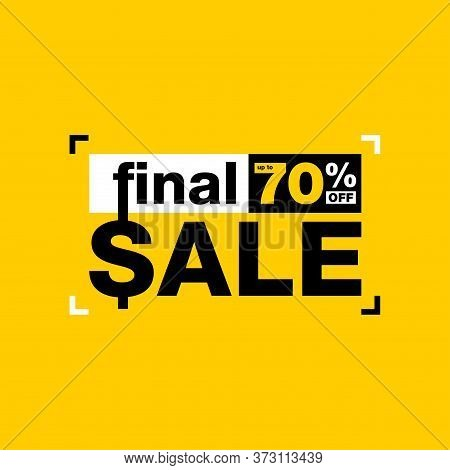 Final Sale - Up To 70 Off Yellow Banner Or Poster - Promotion Special Offers Decoration