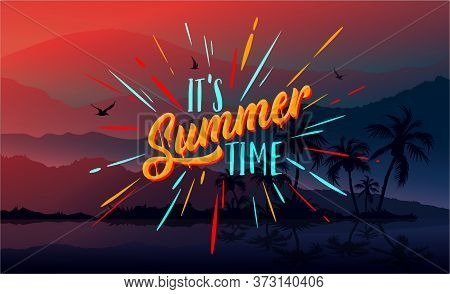 Summer. It Is Summer Time. Trendy Texture. Season Vocation, Weekend, Holiday Logo. Happy Shiny Day.