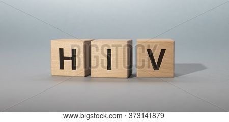 Hiv Word Made Of Cubes, Sti Prevention And Social Problem, Incurable Disease
