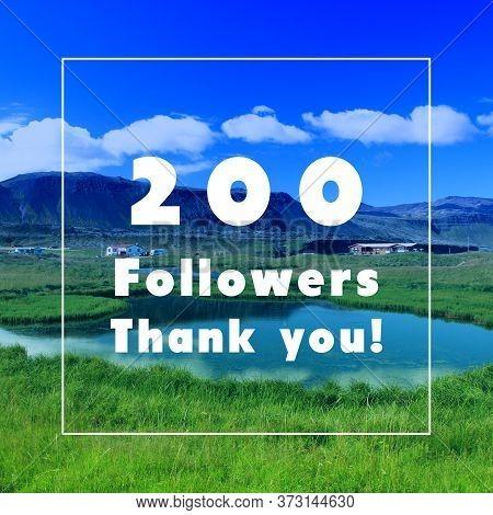 200 Followers. Social Media Follower Milestone. Thank You Sign.
