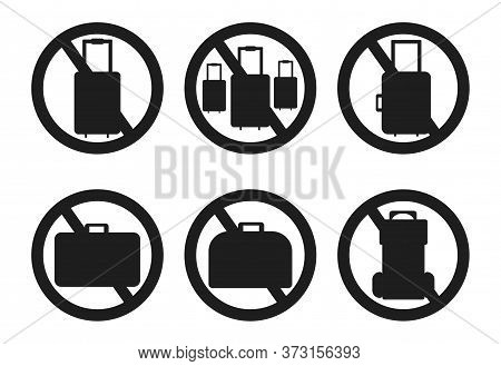 Ban On Luggage Set. Travel Ban Black Collection. Stop Travel Isolated Illustration. Stay Home Covid-