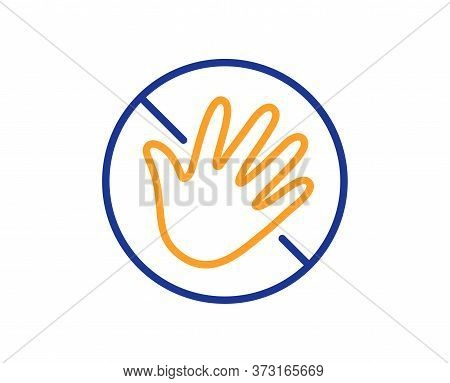 Do Not Touch Hand Line Icon. Hygiene Rules - No Touch With Bare Hand Sign. For Clean Hands Symbol. C