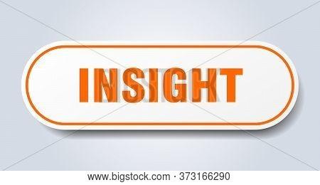 Insight Sign. Insight Rounded Orange Sticker. Insight