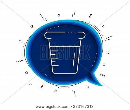 Cooking Beaker Line Icon. Chat Bubble With Shadow. Glass Water Sign. Measuring Cup Symbol. Thin Line