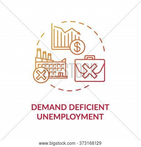 Demand Efficient Unemployment Red Gradient Concept Icon. Loss Of Job Position. Labour Force Issue. S