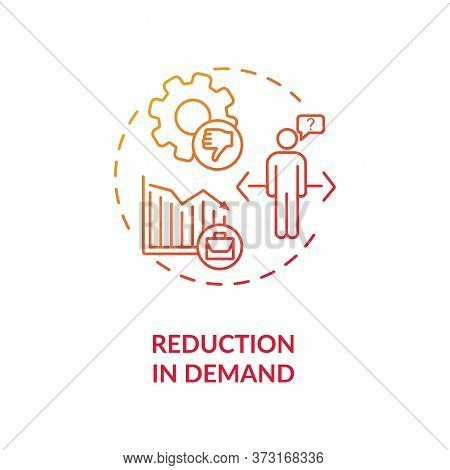 Reduction In Demand Red Gradient Concept Icon. Decrease In Economic. Social Issue, Job Loss. Problem