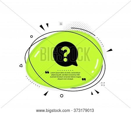 Question Mark Icon. Quote Speech Bubble. Help Speech Bubble Sign. Faq Symbol. Quotation Marks. Class