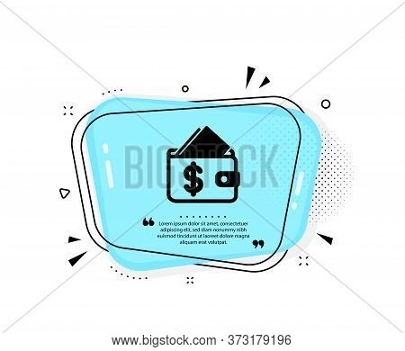 Wallet Icon. Quote Speech Bubble. Affordability Sign. Cash Savings Symbol. Quotation Marks. Classic