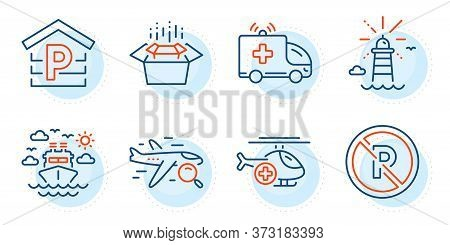 No Parking, Parking And Ambulance Car Signs. Lighthouse, Packing Boxes And Ship Travel Line Icons Se
