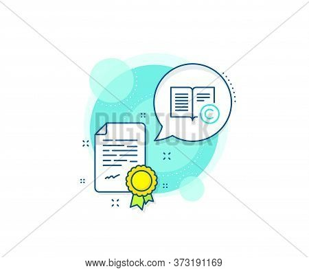 Copywriting Or Book Sign. Certification Complex Icon. Copyright Line Icon. Feedback Symbol. Certific