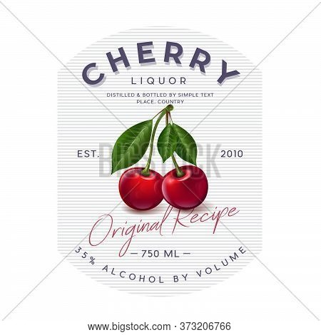 Liquor Label With Ripe Cherry And Letters. Red Ripe Fruits And Letters In A Rounded Badge. Style Pac