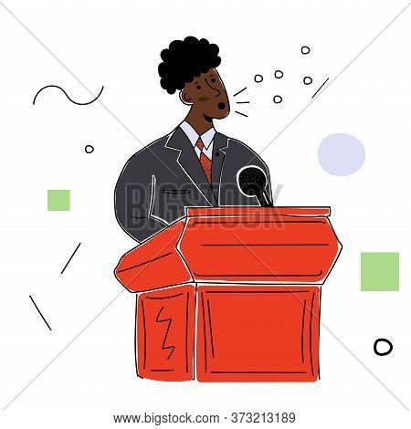 A Black Male Politician In A Business Suit Behind A Podium Makes A Speech. Vector Illustration With