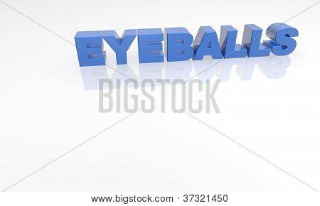 three dimensional text on a white back ground - eyeballs