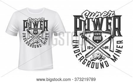 Mining Industry T-shirt Print Mockup With Vector Miner Pickaxe, Crossed Work Tools And Coal Rocks. U