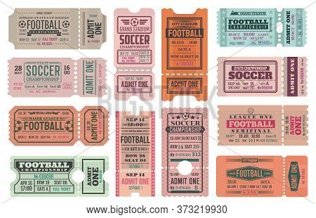 Soccer Or Football Admit One Ticket Vector Templates, Sport Championship Match Design. Soccer Game L