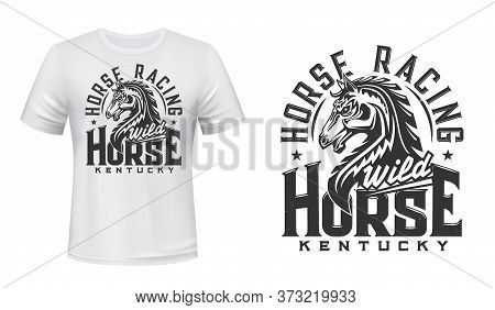 Stallion Horse T-shirt Print Mockup, Horse Race And Equestrian Sport Vector Design. Wild Mustang Or
