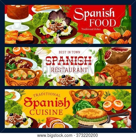 Spanish Cuisine Restaurant Banners, Vector Food Of Meat, Fish And Vegetable Dishes With Desserts. Ib