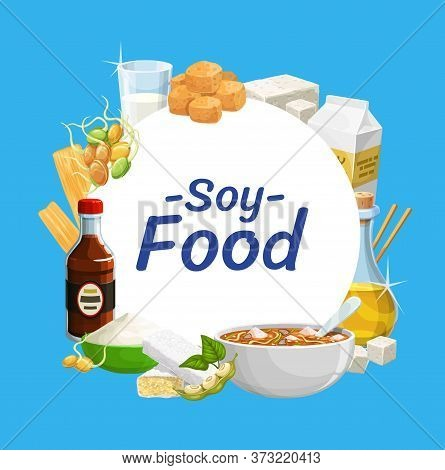 Soy Products And Soya Bean Food Tofu, Sauce, Milk And Tempeh Soy Skin. Organic Vegan Soy Milk, Chees