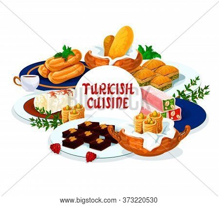 Turkish Cuisine Food, Dessert Sweets Menu Meals, Vector Patisserie Pastry. Turkish Confectionery Des
