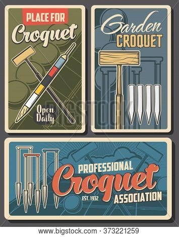 Croquet Sport Posters, Club Tournament Game, Vector Playing Equipment And Items. Garden Croquet Cham