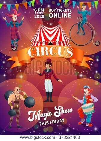 Chapiteau Circus Show Cartoon Vector Poster. Ringmaster In Tailcoat And Top Hat, Strongman With Barb