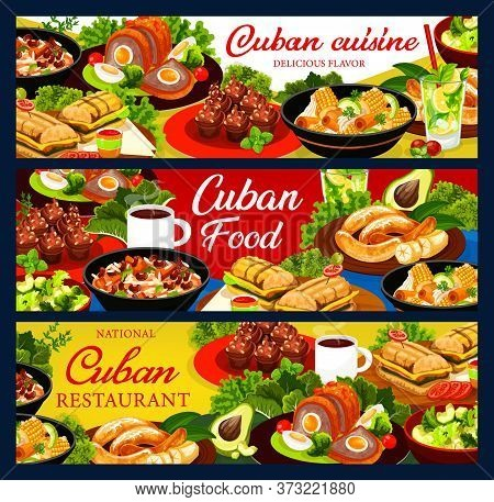 Cuban Cuisine Vector Banners. Cuban Food Restaurant Posters. Meat Meals, Fruit And Bakery Desserts.