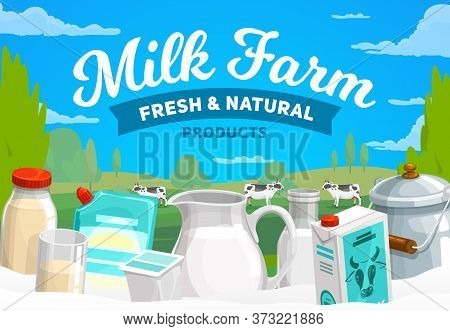 Milk Farm, Dairy Products Vector Banner. Condensed And Baked Milk In Glass Pitcher, Bottle And Can,