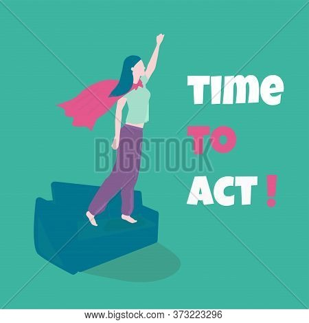 Vector Illustration. Time To Act. Motivational Poster.